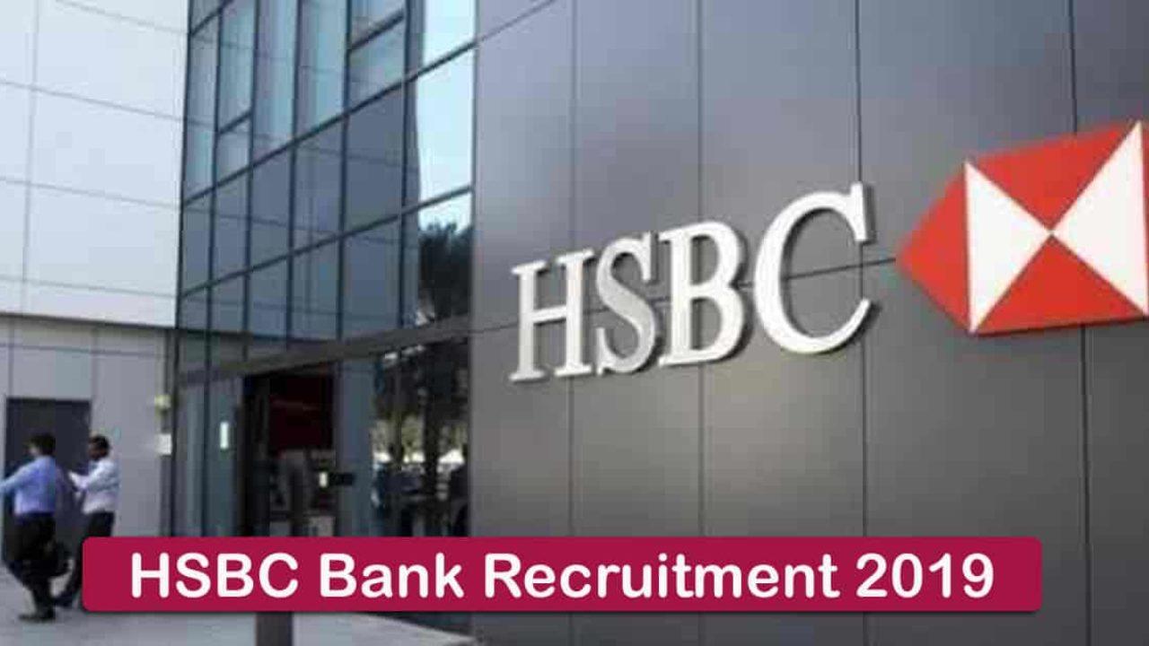 HSBC Bank Recruitment 2019 - Apply 3000+ Fresher job Openings