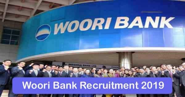 Woori Bank Recruitment 2021 – Apply Online Fresher job Openings
