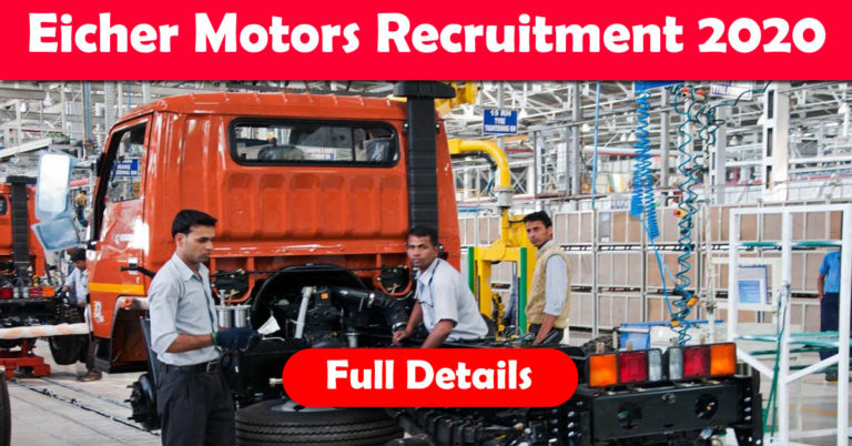 Eicher Motors Recruitment 2021: Apply Online Fresher & Experienced Job Openings