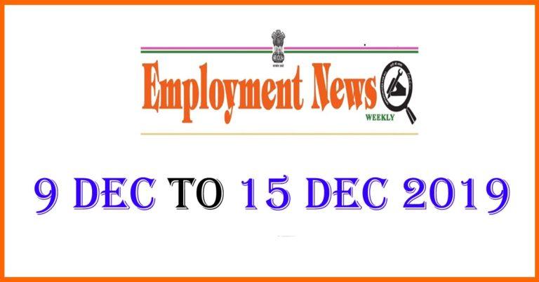 Employment News: 9 Dec to 15 Dec 2019 Job Updates
