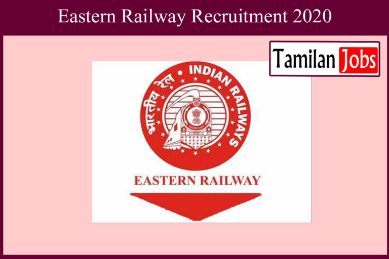 Eastern Railway Recruitment 2020 Out – Apply Online 2792 Act Apprentice Jobs