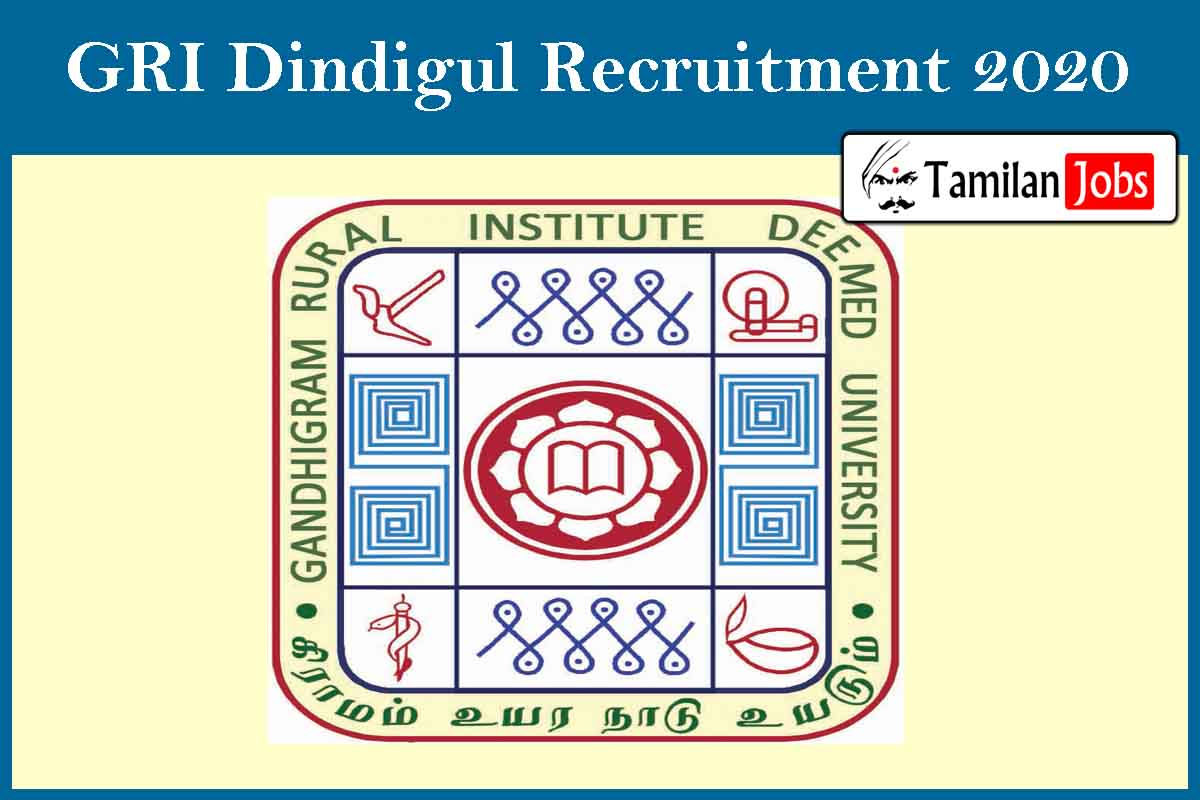 GRI Dindigul Recruitment 2020