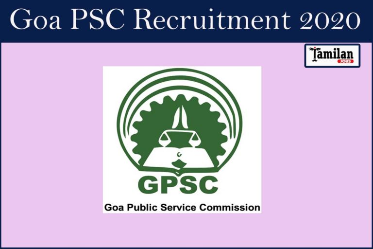 Goa PSC Recruitment 2020 Out – Apply Online For Assistant Professor & Lecturer Jobs