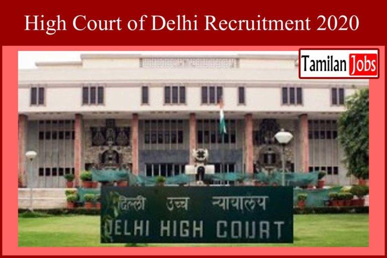 Delhi High Court Recruitment 2020 Out – 132 Restorer Jobs
