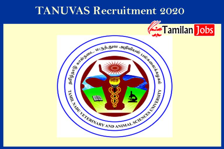 TANUVAS Recruitment 2020 Out – Apply JRF, SRF Jobs