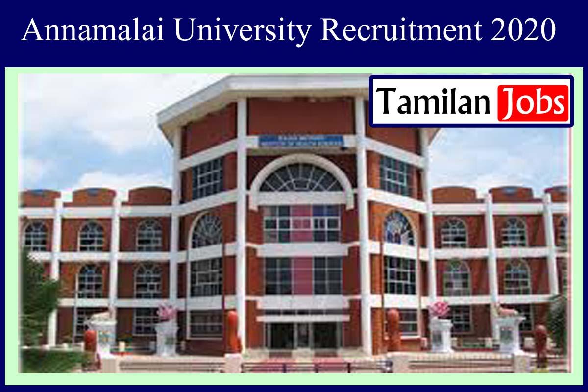 Annamalai University Recruitment 2020