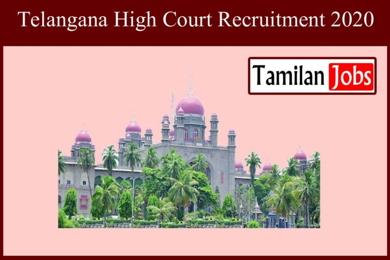 Telangana High Court Recruitment 2020 Out – Degree Candidates Apply For 87 Civil Judge Jobs