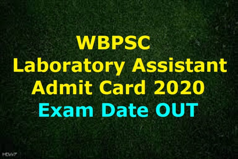 WBPSC Laboratory Assistant Admit Card 2020, Exam Date @ pscwbonline.gov.in