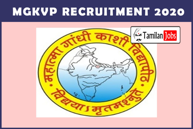 MGKVP Recruitment 2020 Out – Ph.D Completed Candidates Can apply For 72 Faculty Jobs