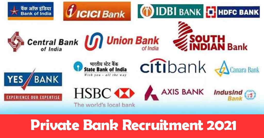 Private Bank Recruitment 2021