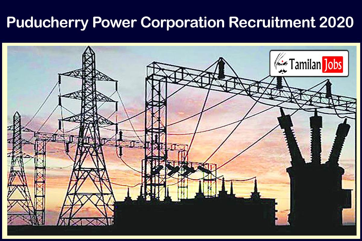 Puducherry Power Corporation Recruitment 2020