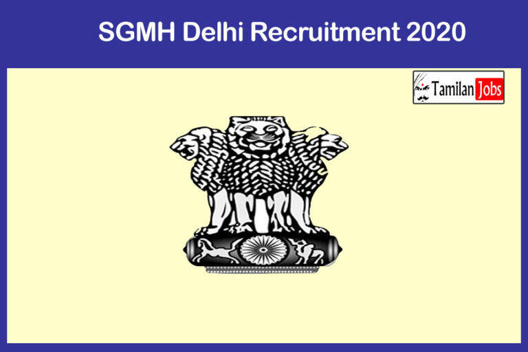 SGMH Delhi Recruitment 2020 Out – Apply 22 Senior Resident Jobs