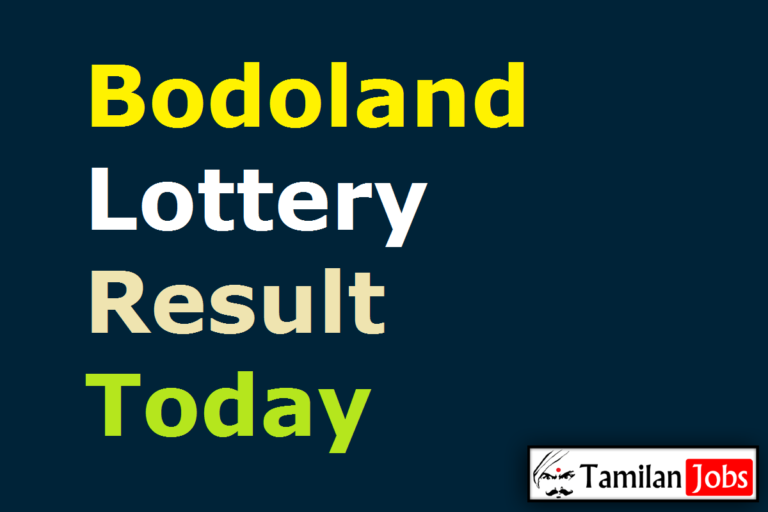 Bodoland Lottery Result Today 15.4.2021 {Live} 12 PM, 3 PM, 7 PM