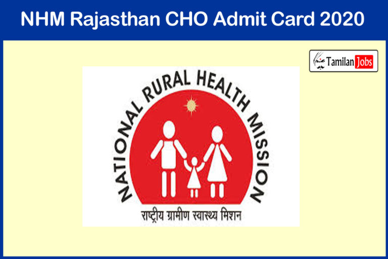 NHM Rajasthan CHO Admit Card 2020 (OUT), Exam Date @ rajswasthya.nic.in