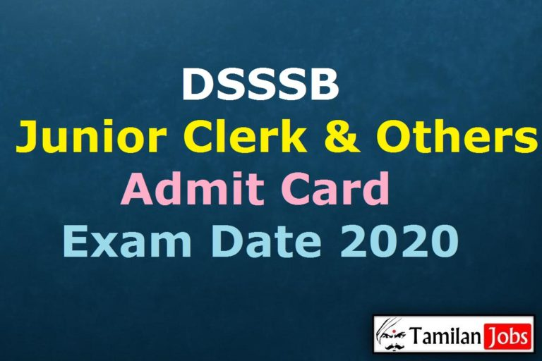 DSSSB Junior Clerk Admit Card 2020, AE, Steno, Lab Assistant Exam Date