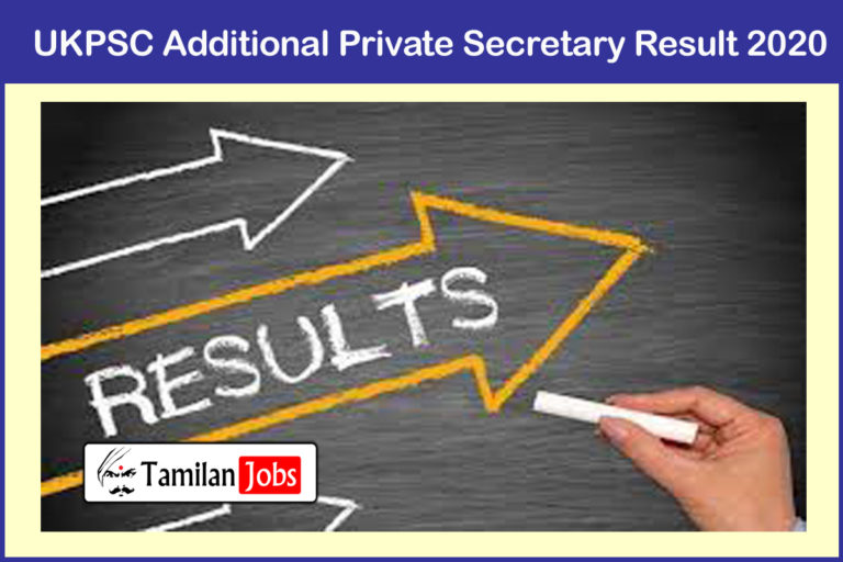 UKPSC Additional Private Secretary Result 2020 (Yet To Release Soon) | Download @ ukpsc.gov.in