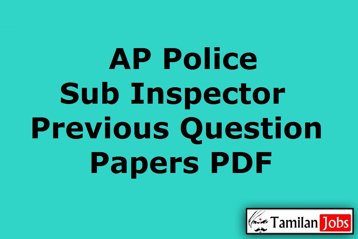AP Police SI Previous Question Papers PDF