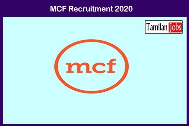 MCF Recruitment 2020 Out – Apply 110 Fitter, Welder, Electrician Jobs