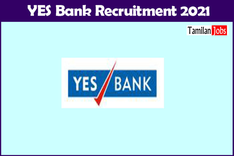 YES Bank Recruitment 2021 – Apply Fresher job Openings