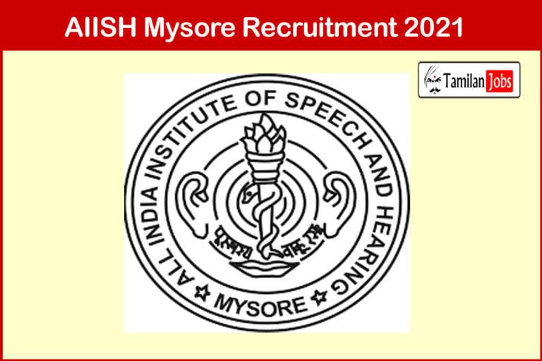AIISH Mysore Recruitment 2021 Out – Apply 09 Professor, Electrician Jobs
