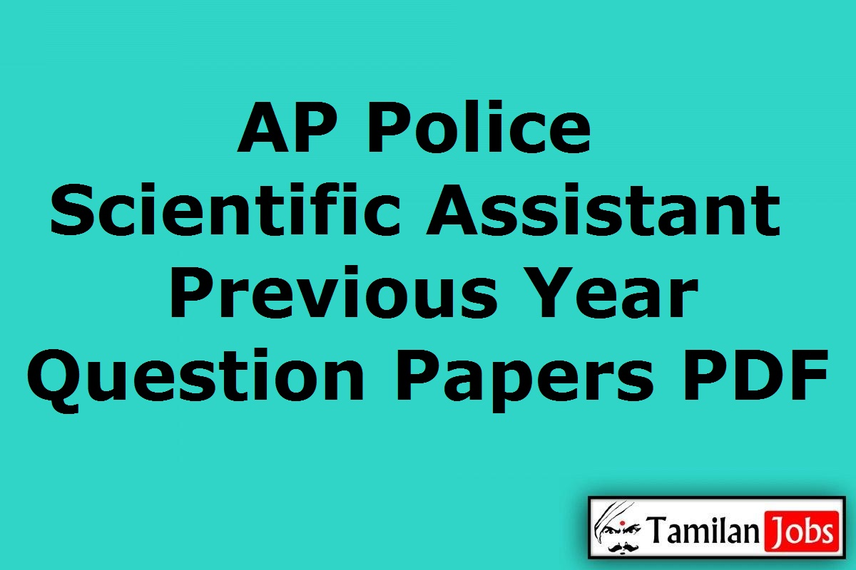 AP Police Scientific Assistant Previous Year Question Papers PDF