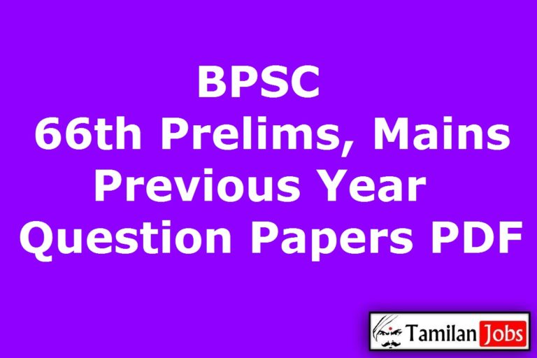 BPSC 66th CCE Prelims, Mains Previous Year Question Papers PDF @ bpsc.bih.nic.in