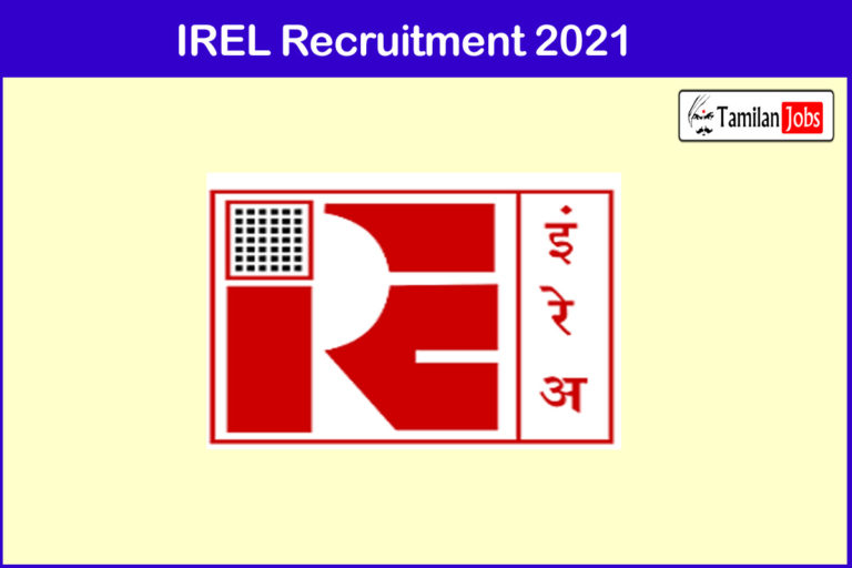 IREL Recruitment 2021 Out – Apply Lab Assistant, Electrician, Turner Jobs