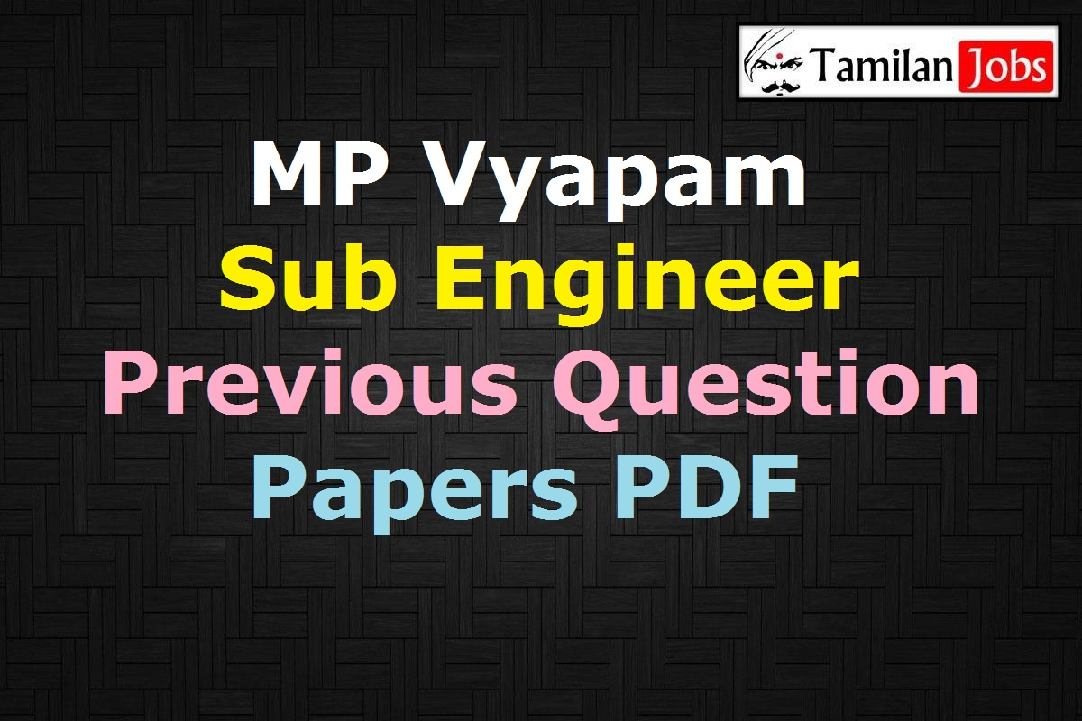 MP Vyapam Sub Engineer Previous Question Papers PDF