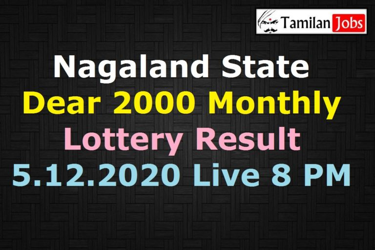 Nagaland Dear 2000 Monthly Lottery Result 5.12.2020 {Live} 8 PM