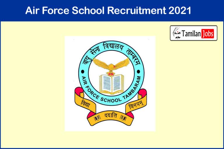 Air Force School Recruitment 2021 Out – Apply Online 31 TGT, PGT Jobs