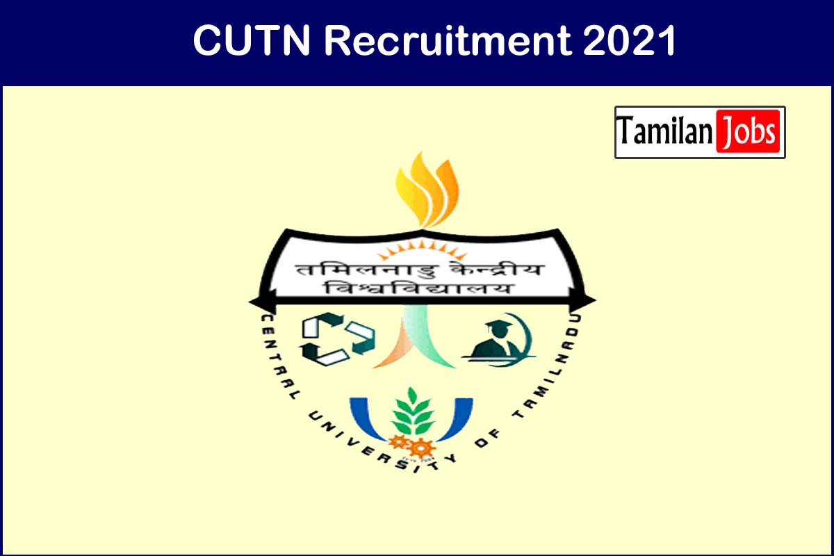 CUTN Recruitment 2021