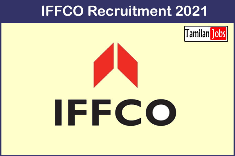 IFFCO Recruitment 2021 Out – Apply Various Management Trainee Jobs
