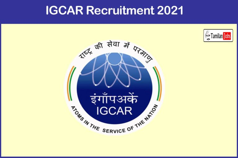 IGCAR Recruitment 2021 Out – Apply Project Associate Jobs