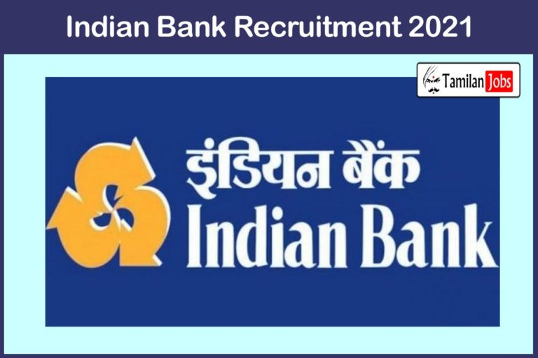Indian Bank Recruitment 2021 Out – Apply Counselor Jobs