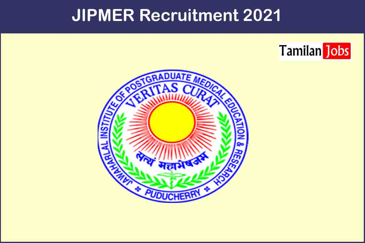 JIPMER Recruitment 2021