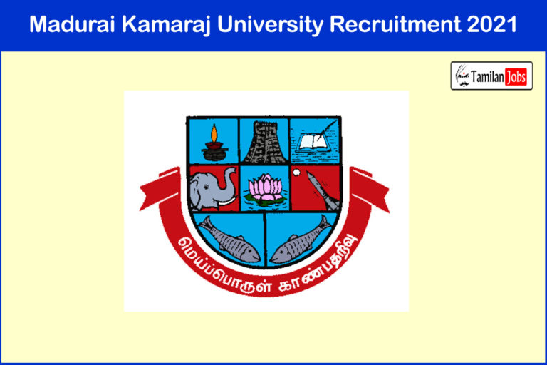Madurai Kamaraj University Recruitment 2021 Out – Apply JRF Jobs