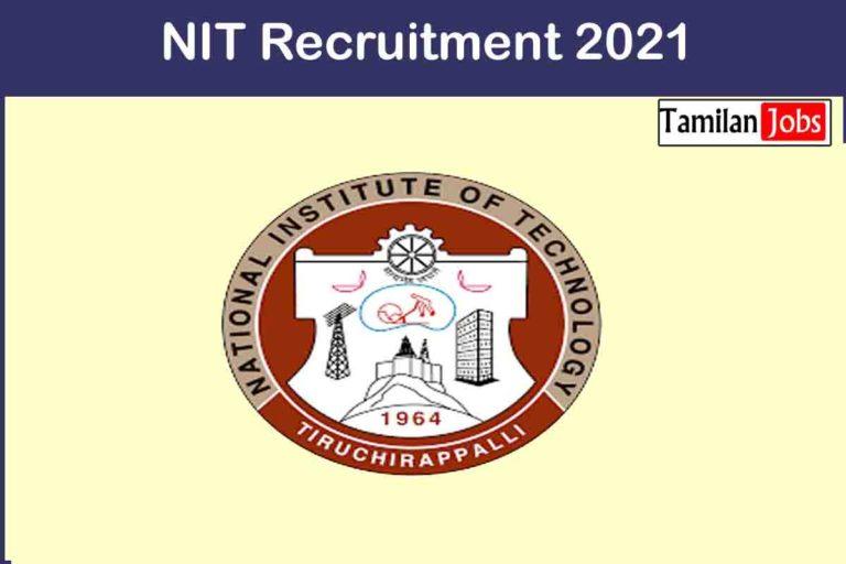 NIT  Recruitment 2021 Out – Apply Online 73 Technical Assistant, Senior Technician  Jobs