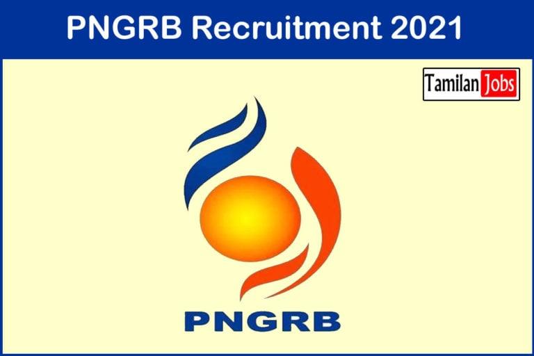 PNGRB Recruitment 2021 Out – Apply 40 Principal Private Secretary Jobs