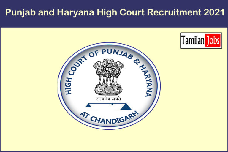 Punjab and Haryana High Court Recruitment 2021 Out – Apply 256 Civil Judge Jobs