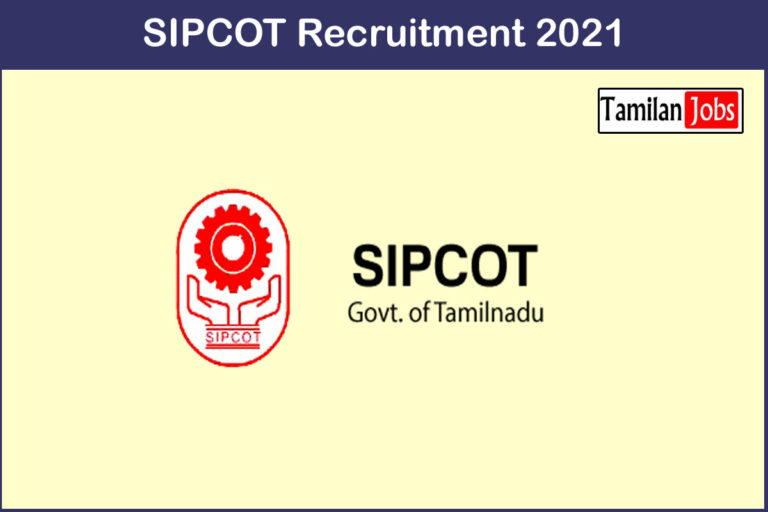 SIPCOT Recruitment 2021 Out – Apply Assistant Engineer Jobs