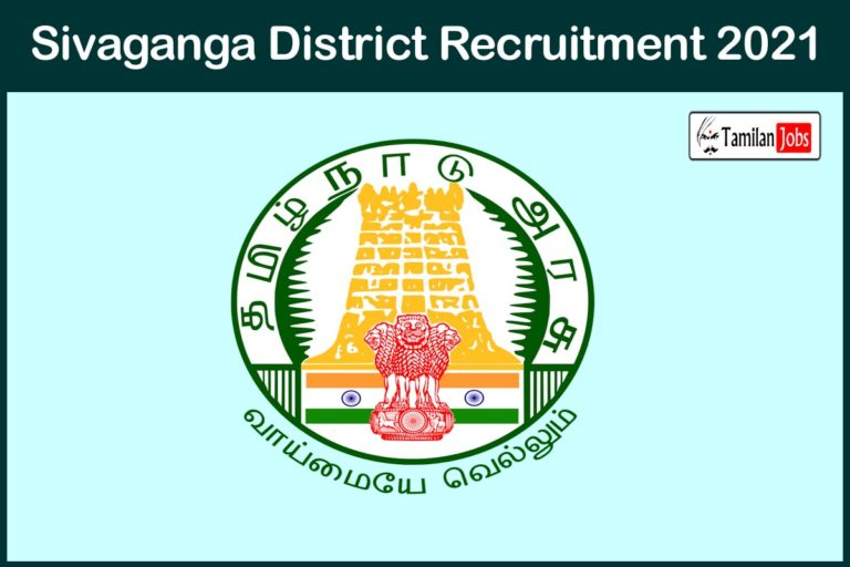 Sivaganga District Recruitment 2021 Out – Apply Counselor Jobs
