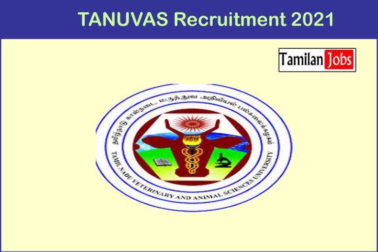 TANUVAS Recruitment 2020 Out – Apply Project Assistant Jobs