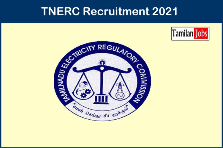TNERC  Recruitment 2021 Out – Apply Member Jobs