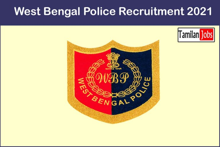 West Bengal Police Recruitment 2021 Out – Apply 9720 SI, Constable Jobs