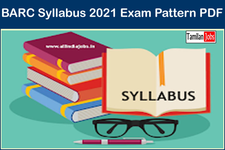 BARC Syllabus 2021,  Exam Pattern PDF @ barc.gov.in