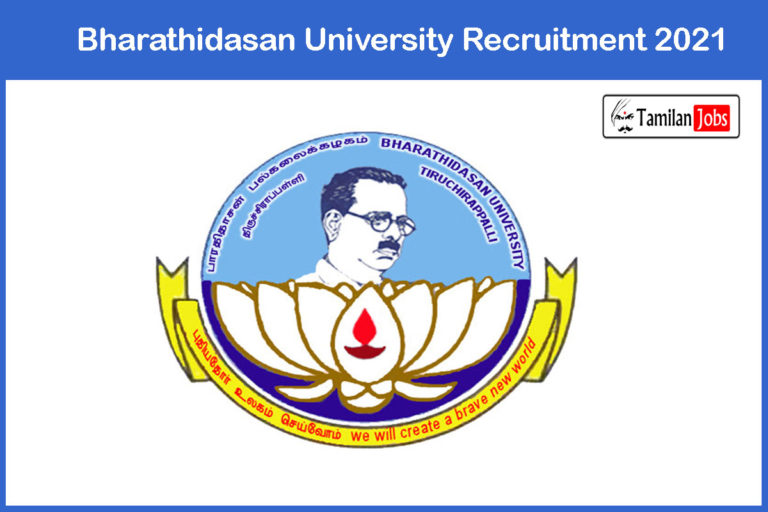 Bharathidasan University Recruitment 2021 Out – Apply Project Fellow Jobs