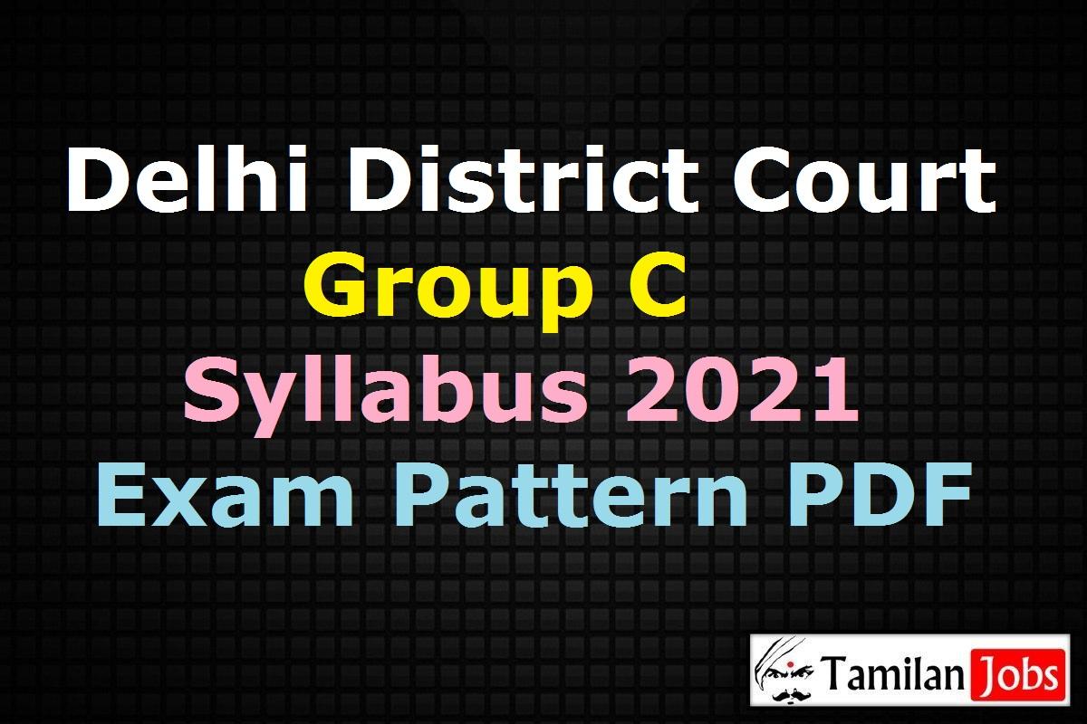 Delhi District Court Group C Syllabus 2021 PDF