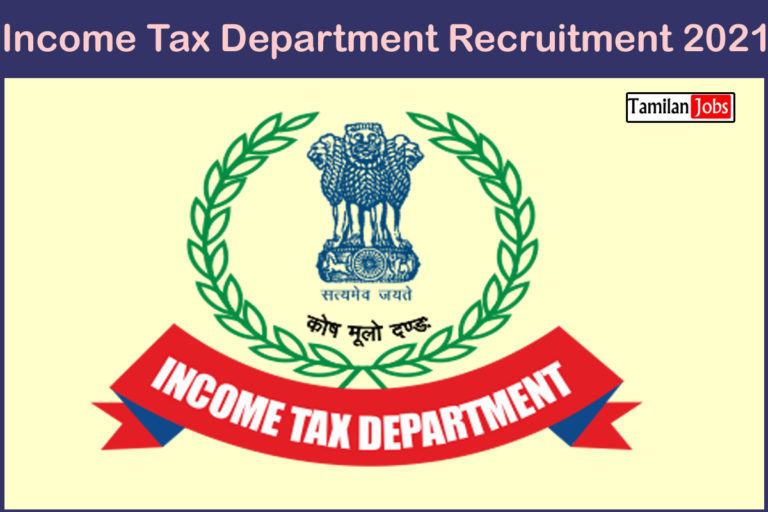 Income Tax Department Recruitment 2021 Out – Apply MTS, Tax Assistant Jobs