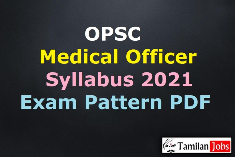 OPSC Medical Officer Syllabus 2021 PDF, Assistant Surgeon Group A Exam Pattern