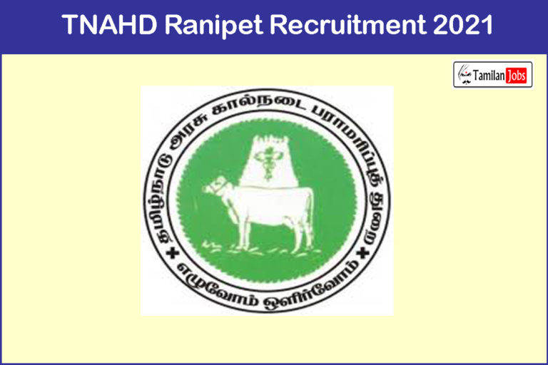 TNAHD Ranipet Recruitment 2021 Out – Apply 02 Driver, Office Assistant Jobs